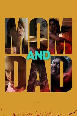 Poster Movie Mom and Dad 2017