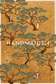 Download and Watch Full Movie The Handmaiden (2016)