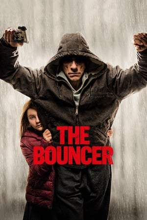 Poster Movie The Bouncer 2018